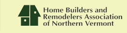 Home Builders & Remodelers Association OF NORTHERN VERMONT